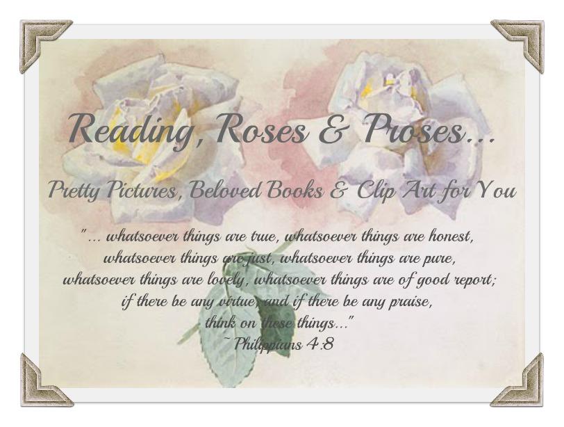 Reading, Roses  & Prose